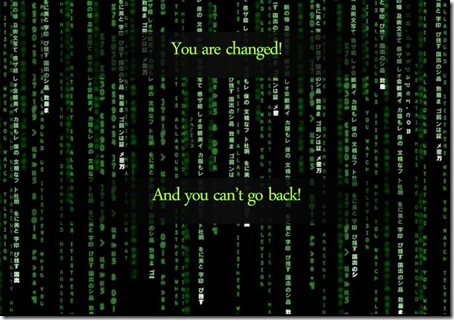 matrix_you_are_changed